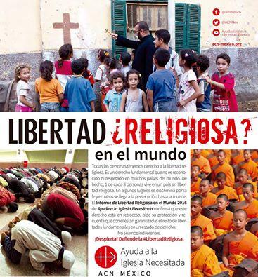 Resalta Informe de Libertad Religiosa que fundamentalismo, produce muerte y desplazamiento