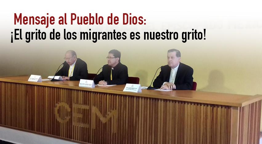 ¡El grito de los migrantes es nuestro grito!