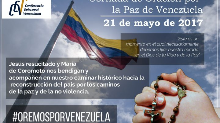 Call to join the Pray Day for Peace in Venezuela 21th May 2017