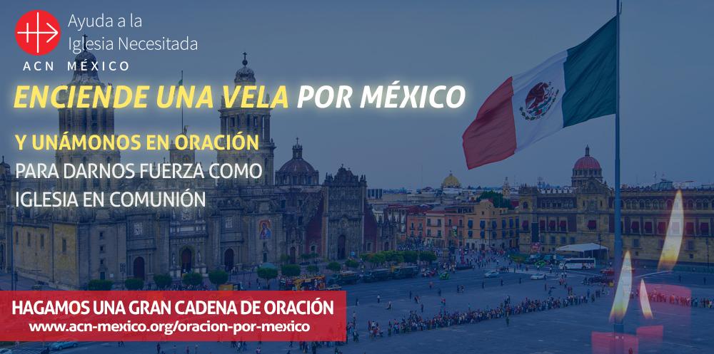 Enciende una vela por México