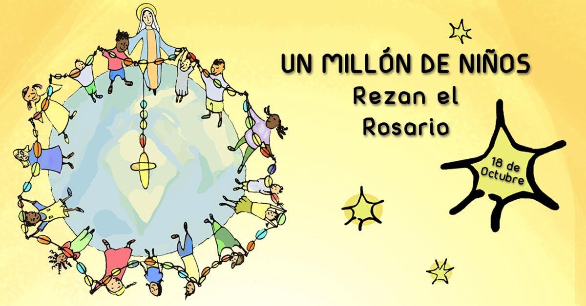 Un millón de niños rezando el Rosario 2018