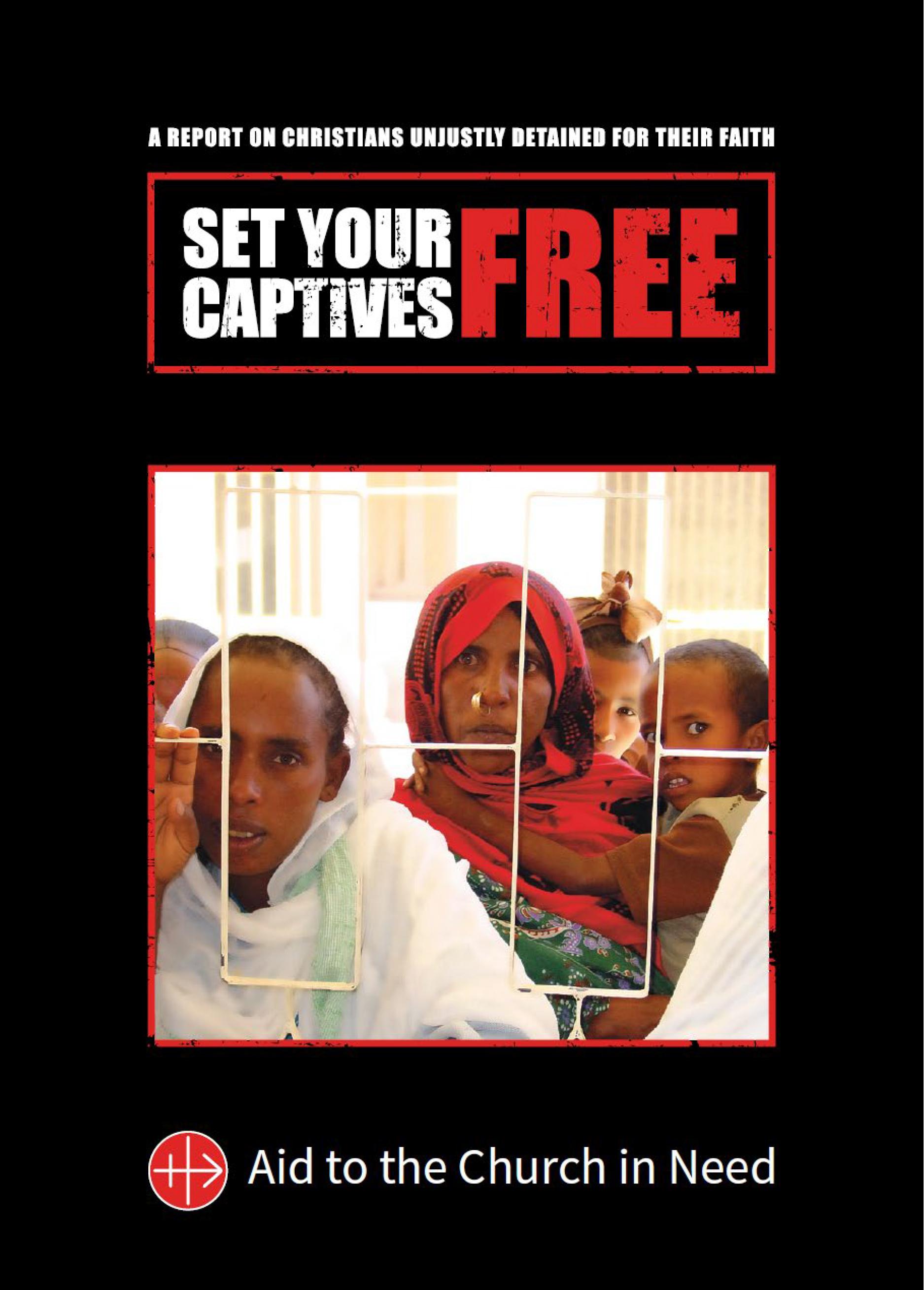 """Pon a tus cautivos en libertad"", un informe sobre cristianos retenidos por su fe"